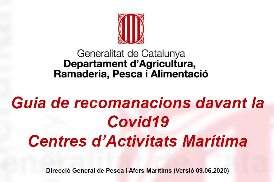 ASSESSORAMENT Guia de recomanacions davant la Covid19 pels Centres d'Activitats Marítima