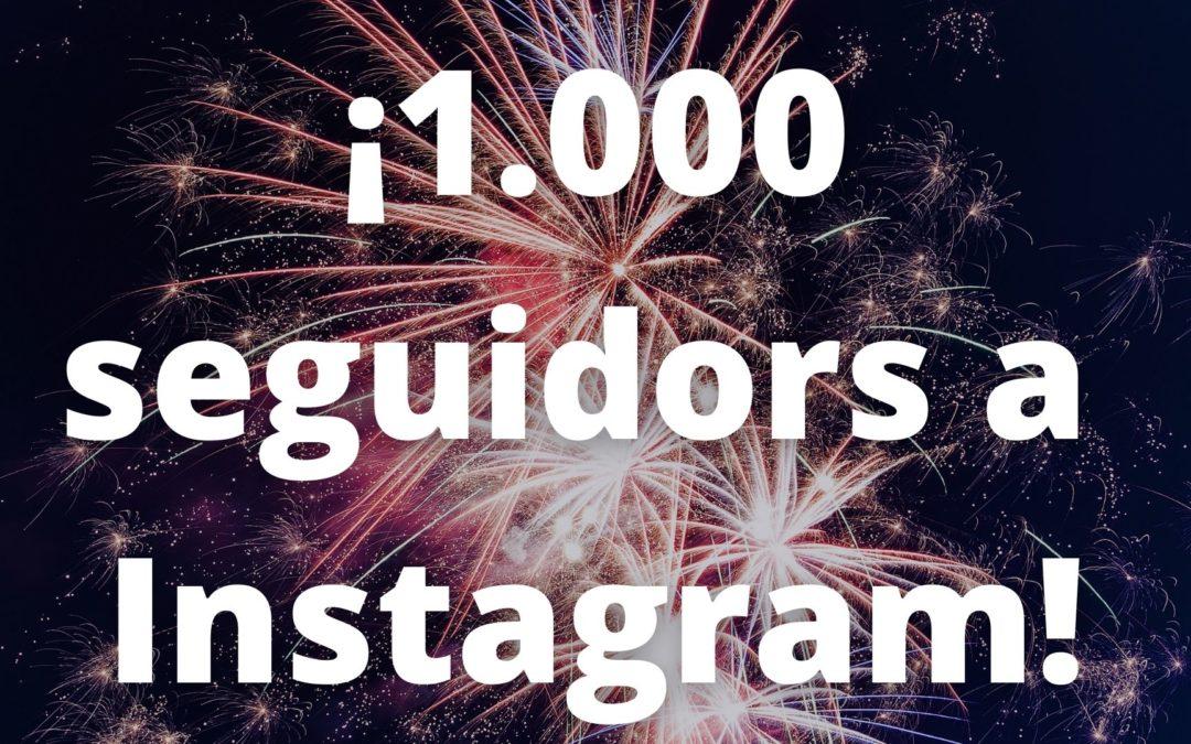 Ja som més de 1.000 seguidors a Instagram!!