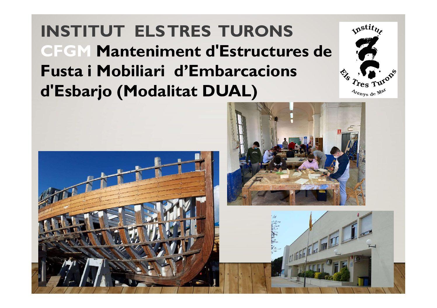 Informació Cicle Manteniment d'Estructures de Fusta i Mobiliari d'Embarcacions (Modalitat DUAL)